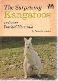 The Surprising Kangaroos, and other Pouched Mammals