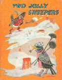 Two Jolly Sweepers, and, The Butterfly Babies