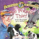 The Possum Thief.  The Amazing Adventures of Dr Harry and Scarlet