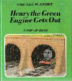 Henry the Green Engine Gets Out : A Pop-up Book