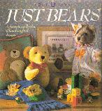 Just Bears. A Charming Collection of Hand-Crafted Designs