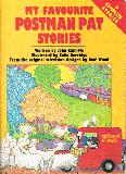 My Favourite Postman Pat Stories From the Original Television Designs by Ivor Wood