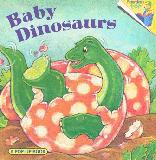 Baby Dinosaurs, A Pop-Up Book