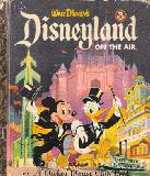 Disneyland on the Air. A Mickey Mouse Club Book
