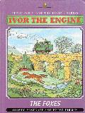 Ivor the Engine. The Foxes