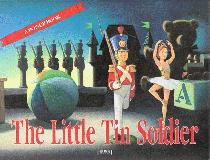 The Little Tin Soldier ; A Pop-up Book