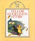 Yellow Duckling's Story : The Brambledown Tales