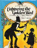 Capturing the Golden Bird.  The Young Hans Christian Andersen