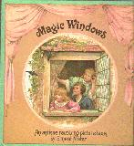 Magic Windows, An Antique revolving picture book