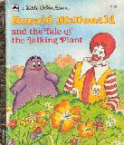Ronald McDonald and the Tale of the Talking Plant