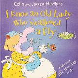 I Know an Old Lady Who Swallowed a Fly, A hilarious lift-the-flap book!