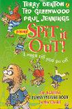 SPIT it OUT! Laugh till you go off, The RATTIEST FUNNY PICTURE BOOK in the World!