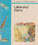 Lakes and Dams (MACDONALD FIRST LIBRARY #58)