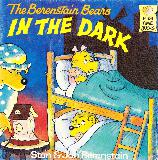 The Berenstain Bears IN THE DARK (no CD)