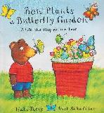Ben Plants A Butterfly Garden. A lift-the-flap nature book