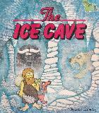 The ICE CAVE (DINOSAUR SWAMP)
