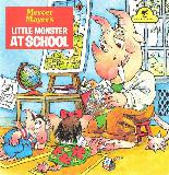 Mercer Mayer\'s LITTLE MONSTER AT SCHOOL
