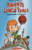 KNIGHTS OF THE LUNCH TABLE THE DODGEBALL CHRONICLES
