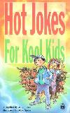 Hot Jokes For Kool Kids