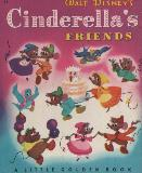 WALT DISNEY'S Cinderella's FRIENDS (D8)