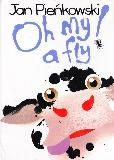Oh my! a fly (pop-up to There was an old lady who swallowed a fly)