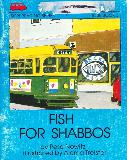 FISH FOR SHABBOS (Sifri Reading Series,blue book 3)