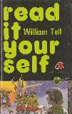 William Tell (read it your self, reading level 5)