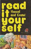 Hansel and Gretel (read it your self 