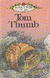 Tom Thumb (WELL-LOVED TALES)