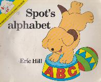 Spot\'s alphabet: A BOOK TO READ AND COLOUR