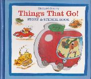Things That Go! STORY & STENCIL BOOK