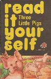 Three Little Pigs (read it yourself)