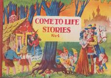 COME TO LIFE STORIES No4