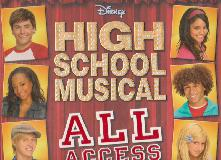 Disney HIGH SCHOOL MUSICAL. ALL ACCESS