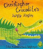 Christopher Crocodile's Jungly Jingles