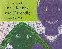 The Story of Little Knittle and Threadle