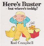 Here\'s Buster - but where\'s teddy?