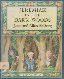 JEREMIAH IN THE DARK WOODS