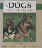 DOGS: wild and domestic (ANIMAL FAMILIES)
