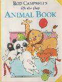 ROD CAMPBELL'S lift-the-flap ANIMAL BOOK