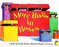 More Bugs in Boxes A pop-up book about colour
