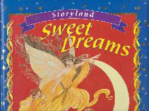 Sweet Dreams (Storyland) Six Comforting Tales for Cosy Bedtime Reading