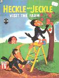 HECKLE AND JECKIE VISIT THE FARM