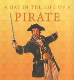 A DAY IN THE LIFE OF PIRATE