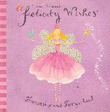 Emma Thomson's Felicity Wishes, Friendship and Fairyschool (pop-up & turn the flap book)