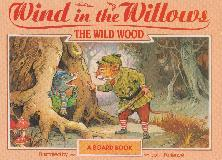 Wind in the Willows, THE WILD WOOD