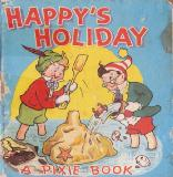 HAPPY\'S HOLIDAY, A PIXIE BOOK