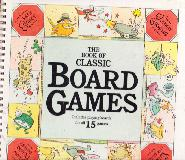 THE BOOK OF CLASSIC BOARD GAMES (includes all boards but not other playing pieces)