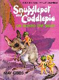 Snugglepot and Cuddlepie ON BOARD THE SNAG (YOUNG AUSTRALIA SERIES)