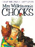 Mrs Wilkinson's CHOOKS
